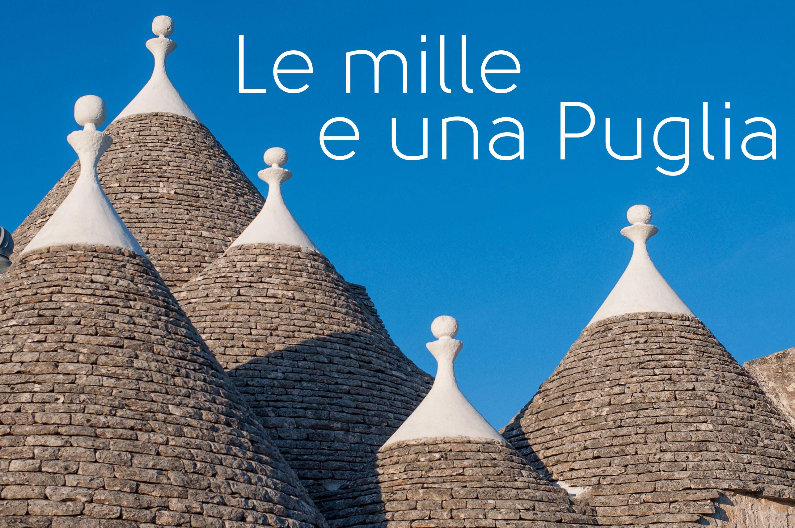 Le mille e una Puglia